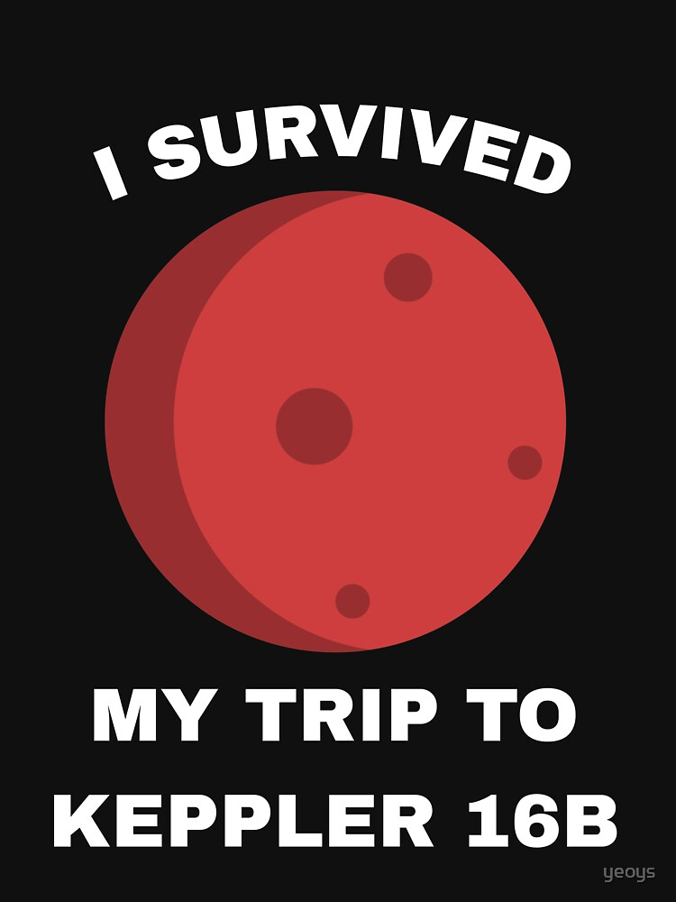 I Survived My Trip To Kepler 16b - Exoplanet by yeoys