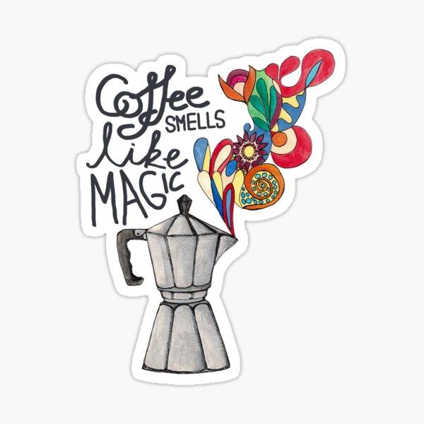 Coffee smells like magic - Flowers Sticker