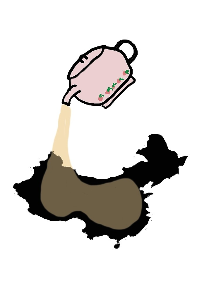 Not for all the tea in China by CloudedConcept