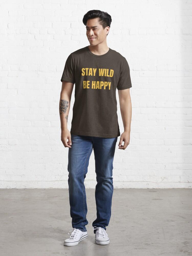 Alternative Ansicht von Stay Wild Be Happy - Funny Safari Explorer Essential T-Shirt