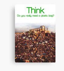 Think. Landfill. Canvas Print