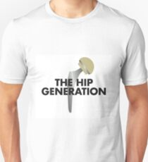 THE HIP GENERATION Unisex T-Shirt