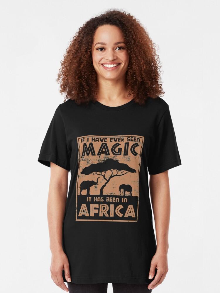 Alternative Ansicht von If I Have Ever Seen Magic In Africa - Cute Safari Slim Fit T-Shirt