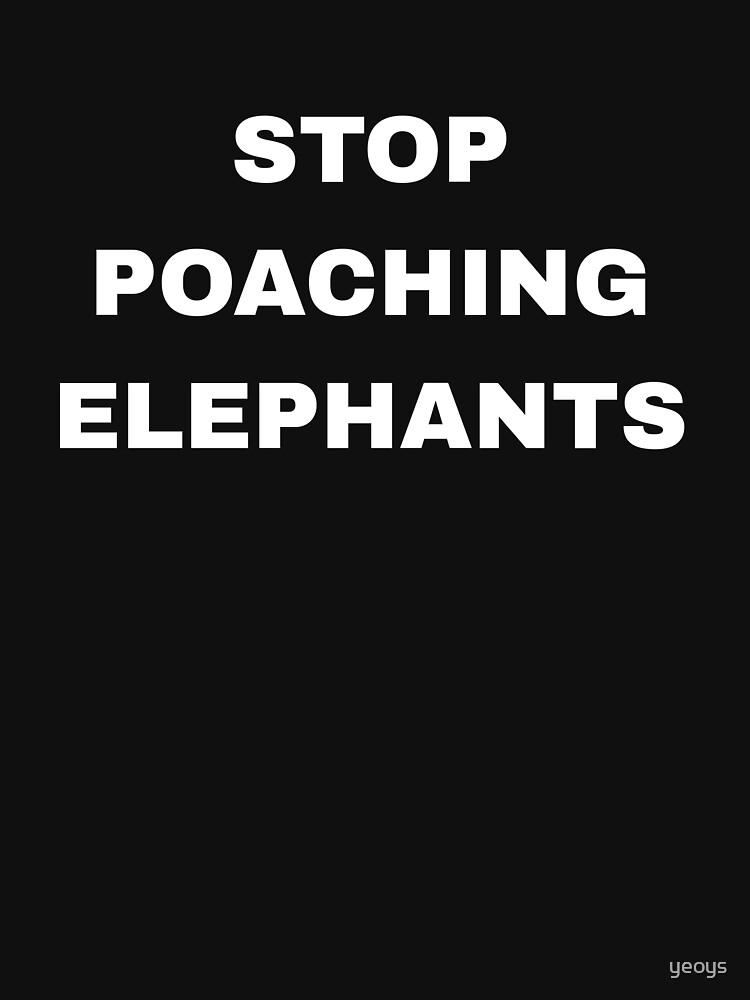 Stop Poaching Elephants - Stop Poaching von yeoys