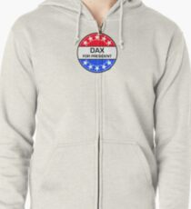 DAX FOR PRESIDENT Zipped Hoodie
