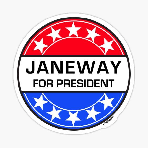 JANEWAY FOR PRESIDENT Sticker