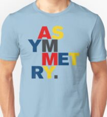 ASYMMETRY Unisex T-Shirt