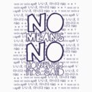 No Means No by brodhe