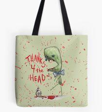 Thanks 4 the Head Tote Bag