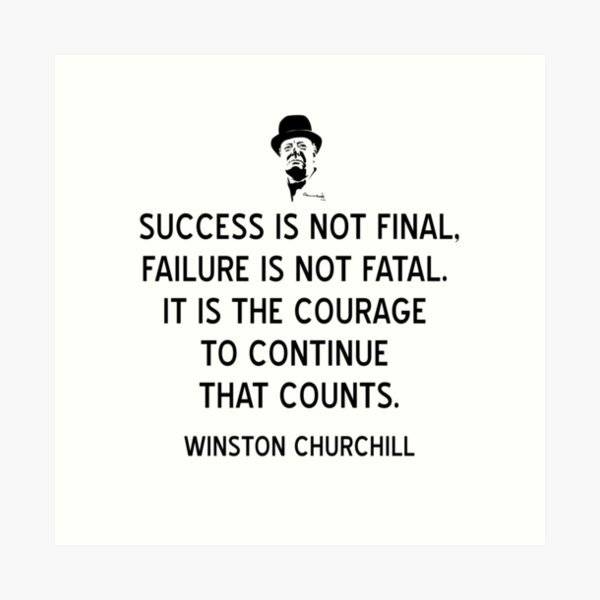Winston Churchill Quote on Courage and Success Art Print