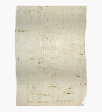 Never Hold On Poster