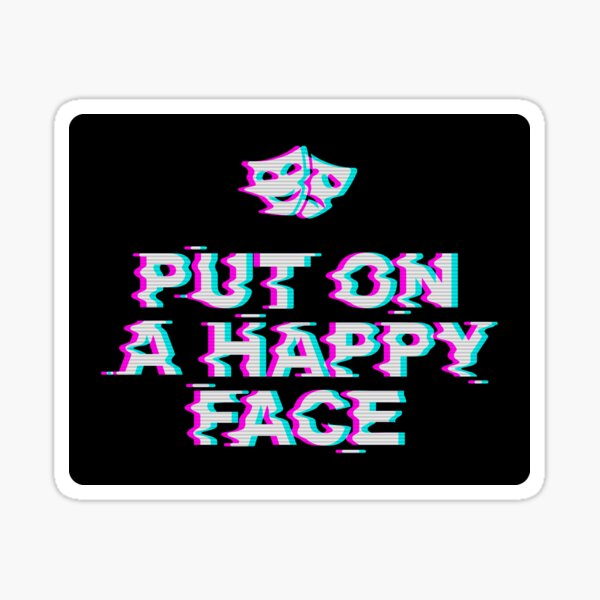 Put On a Happy Face Sticker