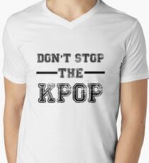 Don't Stop the KPOP  Men's V-Neck T-Shirt