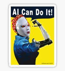 AI Can Do It Glossy Sticker