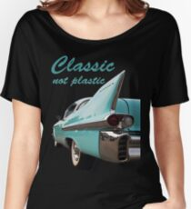 Classic _  not plastic Women's Relaxed Fit T-Shirt