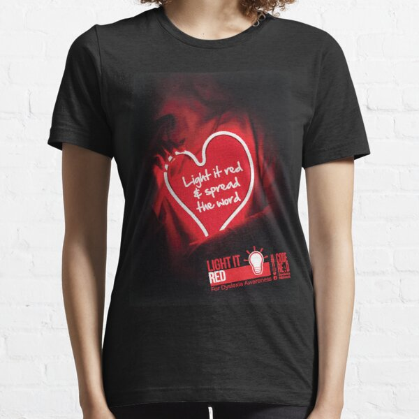 Light it red & spread the word Essential T-Shirt