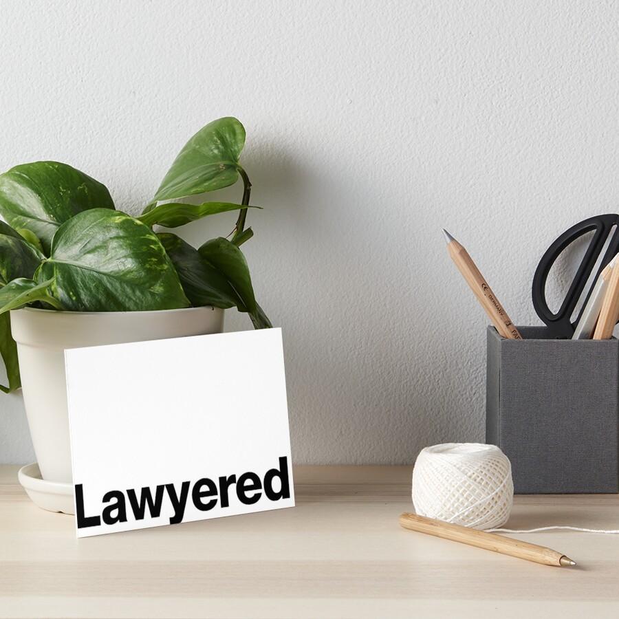 Lawyered - Um ein Argument so gründlich zu gewinnen, gibt es keine Chance auf Widerlegung Galeriedruck