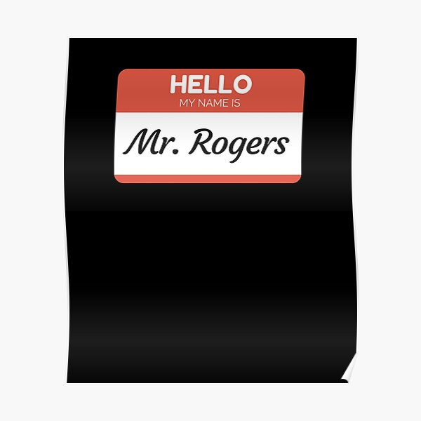 Mr Rogers Posters Redbubble
