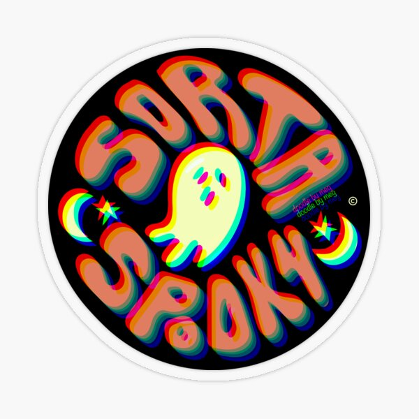 Sorta Spooky © 3D Transparent Sticker