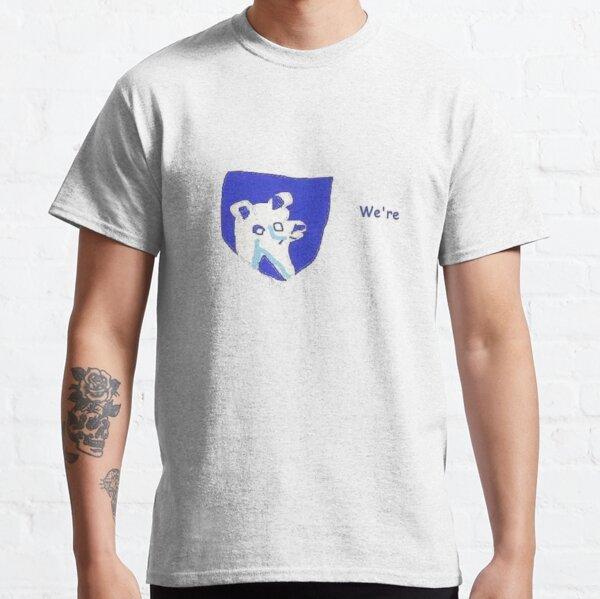 we're Classic T-Shirt