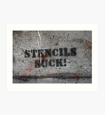 stencils suck grafitto Art Print