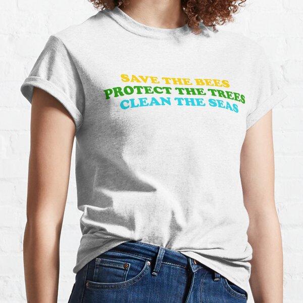 salvar a las abejas proteger los árboles limpiar el océano Camiseta clásica