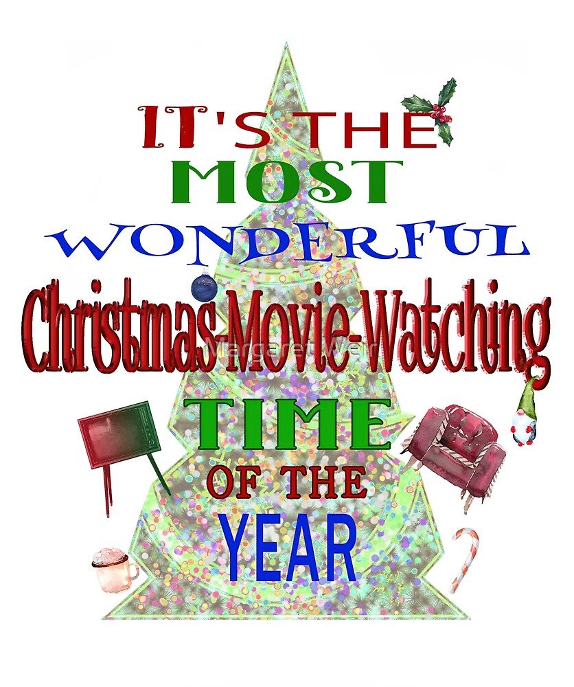Christmas Movie Watching by Margaret Weir
