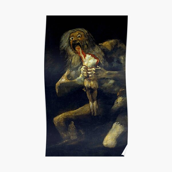 "Francisco Goya ""Saturn Devouring His Son"" Poster"