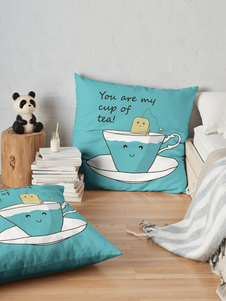 Alternate view of You Are My Cup Of Tea Floor Pillow