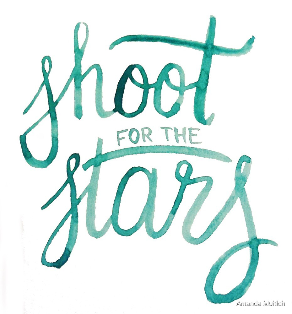 Shoot for the Stars by Amanda Muhich