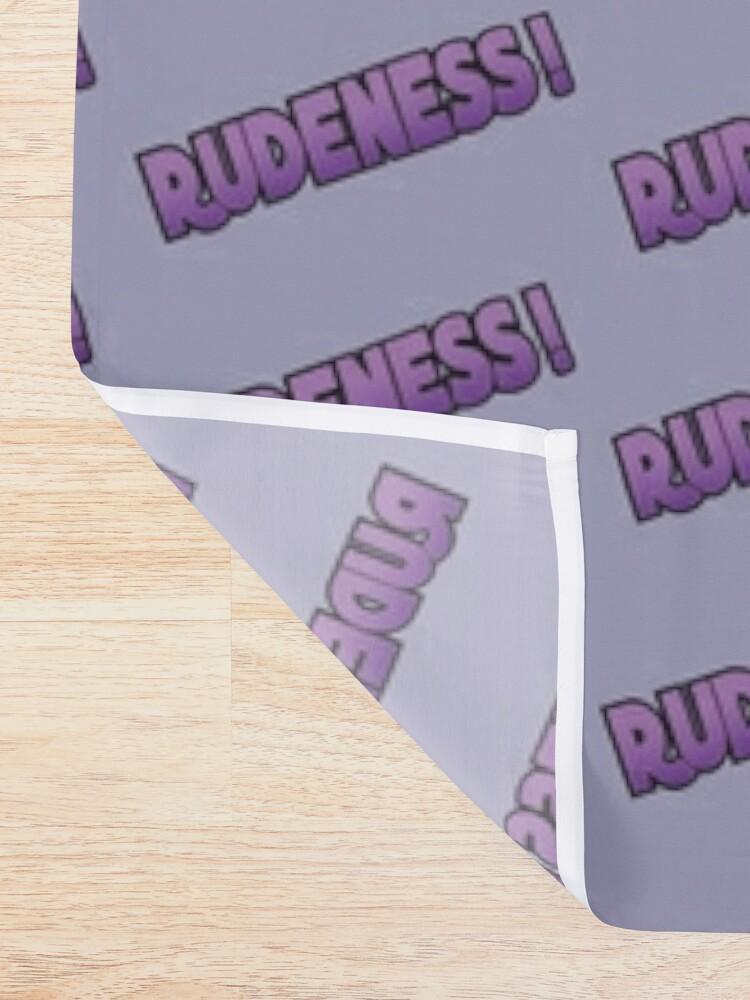 Alternate view of Rudeness Logo, v.2 Shower Curtain