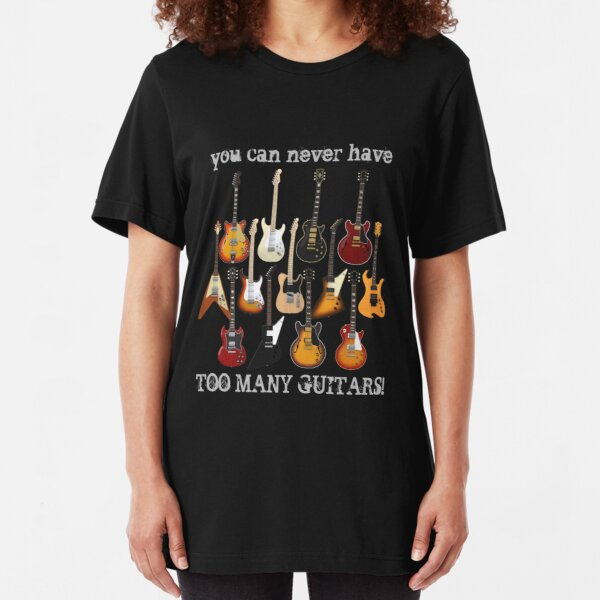 Too Many Guitars! Slim Fit T-Shirt