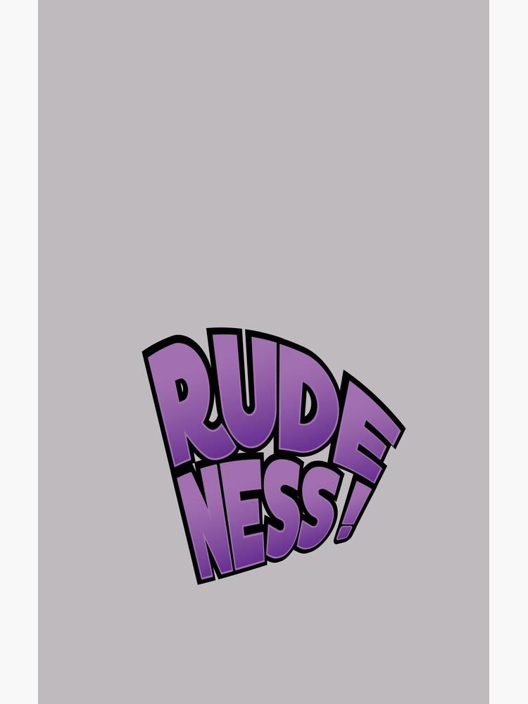 Rudeness Logo by MaraLetsPlay