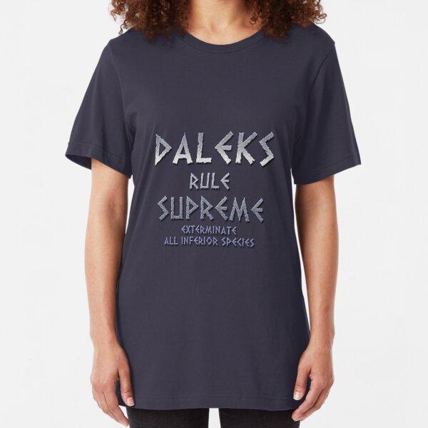 Daleks Rule Supreme Slim Fit T-Shirt