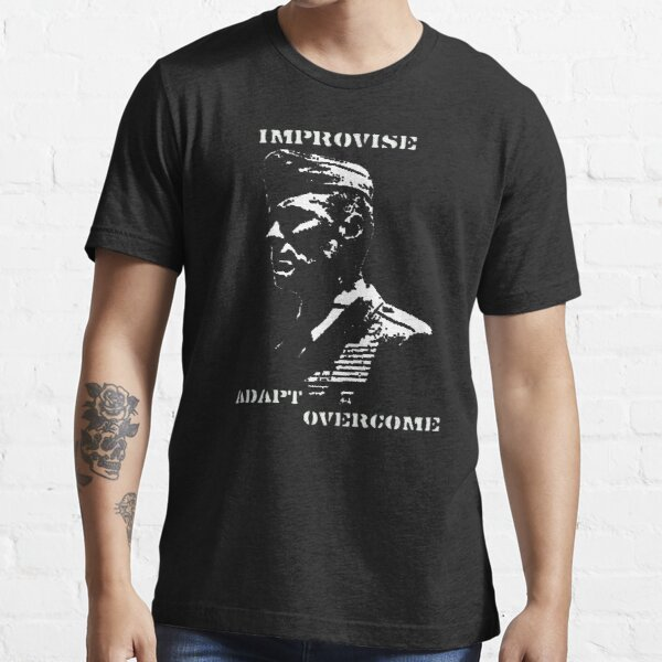 IMPROVISE.ADAPT.OVERCOME-Gunny Highway No.2 design. Essential T-Shirt