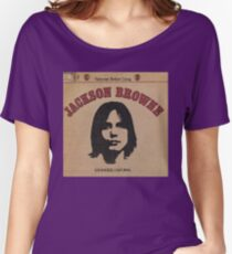 Jackson Browne- Saturate Before Using Women's Relaxed Fit T-Shirt