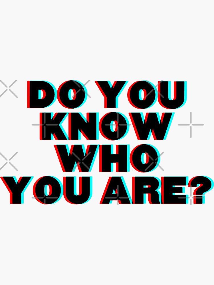 ¿Sabes quién eres? de abbbie