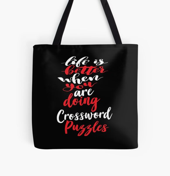 Life Is Better When You Are Doing Crossword Puzzles All Over Print Tote Bag