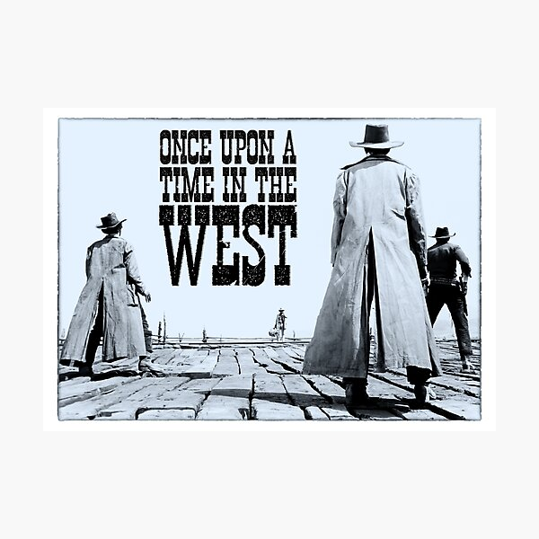 Once Upon a Time in the West - Horizontal Titled Photographic Print