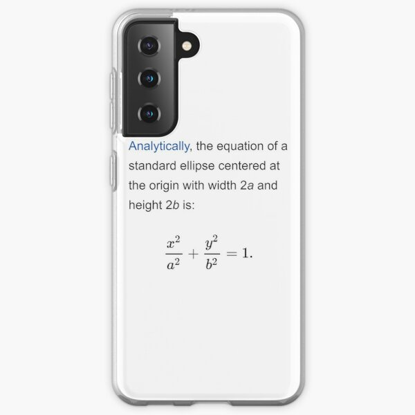 Equation of a standard ellipse centered at the origin with width 2a and height 2b Samsung Galaxy Soft Case