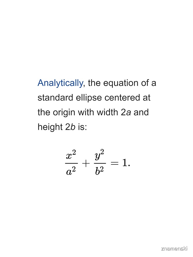 Equation of a standard ellipse centered at the origin with width 2a and height 2b by znamenski