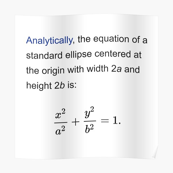 Equation of a standard ellipse centered at the origin with width 2a and height 2b Poster