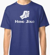 Hand Solo Type Parody Classic T-Shirt