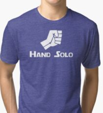 Hand Solo Type Parody Tri-blend T-Shirt