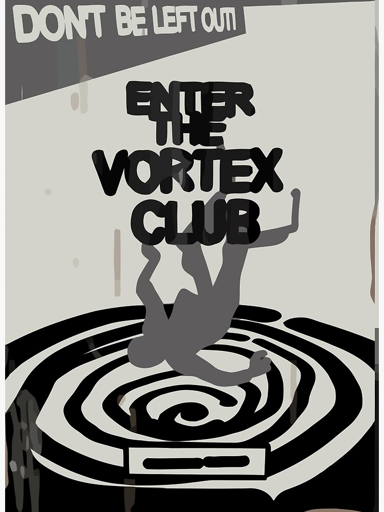 Enter the Vortex Club by scolecite