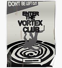 Enter the Vortex Club Poster