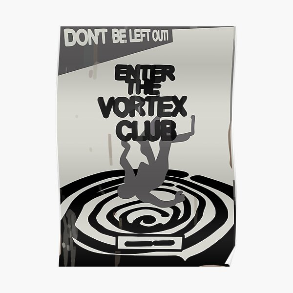 Enter the Vortex Club Poster