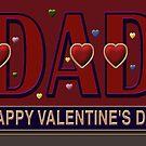'DAD', Valentine, Caption Greeting Card by luvapples downunder/ Norval Arbogast