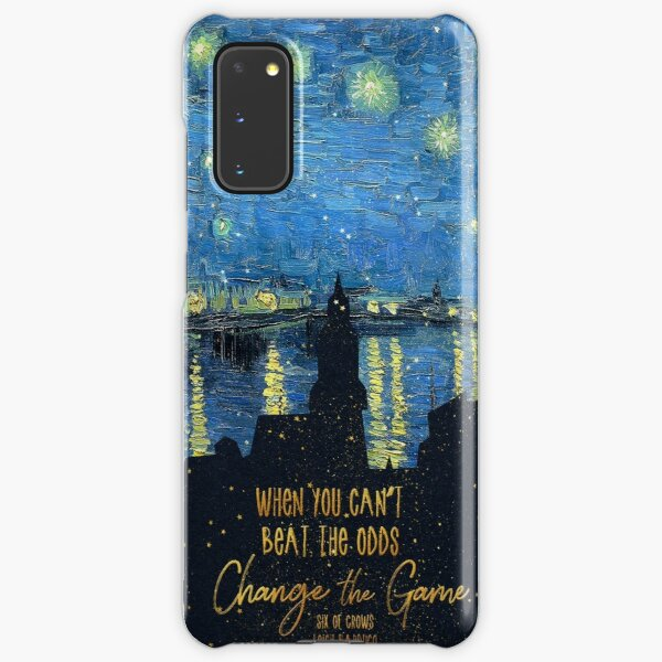 When you can't beat the odds, change the game. Kaz Brekker Samsung Galaxy Snap Case