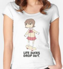 life sucks drop out Fitted Scoop T-Shirt